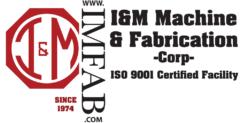 I&M Machine and Fabrication